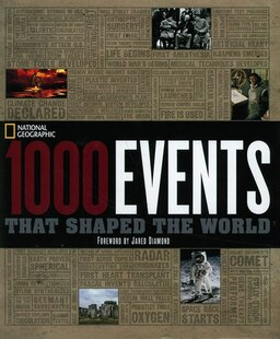The 1000 Events That Shaped The World