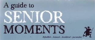 A Guide To Senior Moments Flipover Chart