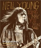 Neil Young Long May You Run Updated E