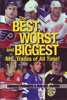 Best, Worst And Biggest Nhl Trades