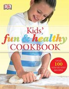 Kids Fun And Healthy Cookbook Paperback