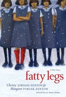 Fatty Legs: A True Story
