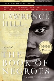 The Book of Negroes:  (U.S. Title: Someone Knows My Name)