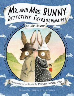 Mr. and Mrs. Bunny - Detectives Extraordinaire!