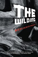 The Wilding: A Novel