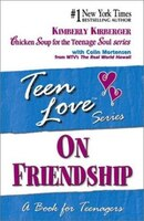 Teen Love: On Friendship: A Book for Teenagers