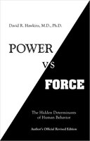 Power vs. Force: The Hidden Determinations of Human Behaviour