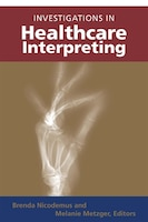 Investigations In Healthcare Interpreting