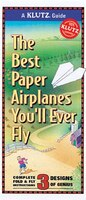 Klutz Guide: Best Paper Airplanes You'll Ever Fly