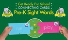 Get Ready for School Connecting Cards: Pre-K Sight Words