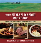 The Niman Ranch Cookbook: From Farm to Table with America's Finest Meat