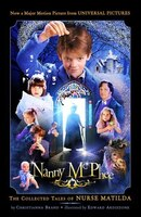 Nanny McPhee: The Movie Tie-in Edition: THe Collected Tales of Nurse Matilda