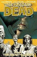 The Walking Dead Volume 4: The Hearts Desire