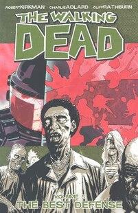The Walking Dead Volume 5: The Best Defense