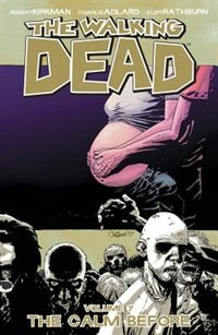 The Walking Dead Volume 7: The Calm Before