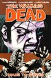 The Walking Dead Volume 8: Made To Suffer