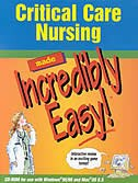 Critical Care Nursing Made Incredibly Easy CD-Rom (Win/Mac)