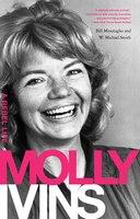 Molly Ivins: A Rebel Life