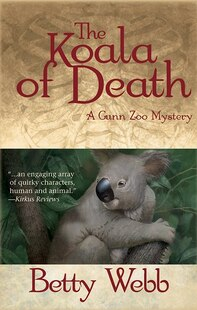 The Koala of Death: A Gunn Zoo Mystery