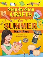 Step By Step Crafts for Summer