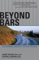Beyond Bars: Rejoining Society After Prison: Rejoining Society After Prison