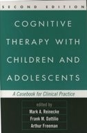 Cognitive Therapy with Children and Adolescents: A Casebook for Clinical Practice