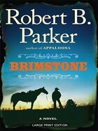 Brimstone: Large Print Edition