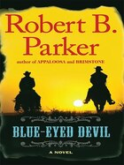 Blue-eyed Devil: Large Print Edition