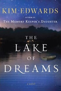 The Lake Of Dreams: A Novel: Large Print Edition