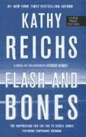 Flash and Bones: Large Print Edition