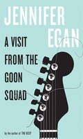 A Visit from the Goon Squad: Large Print Edition