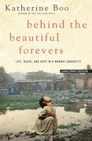 Behind the Beautiful Forevers: Large Print Edition