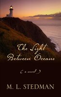 The Light Between Oceans: Large Print Edition