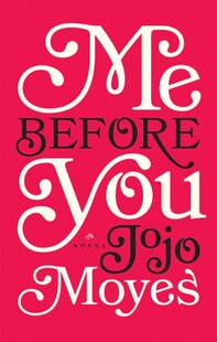 Me Before You: Large Print Edition