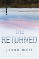 The Returned: Large Print Edition