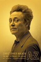 Christopher Walken a to Z: The Man-The Movies-The Legend