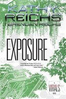 Exposure: A Virals Novel