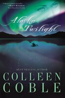 Alaska Twilight: (extra Value Books)