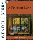 Place On Earth, A: A Novel  AUD: A Novel