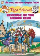 Thea Stilton #2: Revenge of the Lizard Club