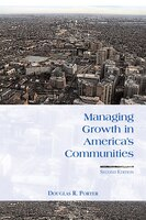 Managing Growth in Americas Communities: Second Edition