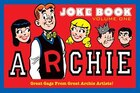 Archie's Joke Book Volume 1: A Celebration of Bob Montana Gags
