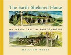 The Earth-Sheltered House: An Architects Sketchbook,  2nd Edition