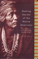Healing Secrets Of Native Americans