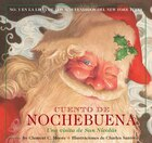 Cuento De Nochebuena: The Classic Edition