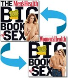 The Men's Health and Women's Health Big Book of Sex: Your Authoritative, Red-Hot Guide to the Sex of Your Dreams (and His!)/ Your Authoritative, Red-H