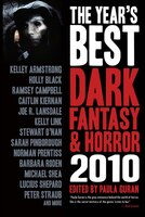 The Year's Best Dark Fantasy & Horror: 2010 Edition Sc