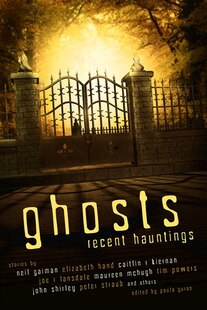 Ghosts: Recent Hauntings