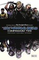 The Walking Dead Compendium Volume 2 Tp