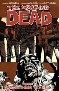 The Walking Dead Volume 17 Tp: Something To Fear